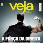Revista Veja –  A força da direita. Qual direita?