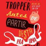 Jonathan Tropper e Nick Hornby: Literatura para o homem real