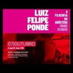 """Sorteio do livro """"A filosofia da Adúltera"""" de Luiz Felipe Pondé"""