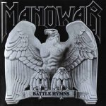 Série Rock de Direita: Manowar – Battle Himns